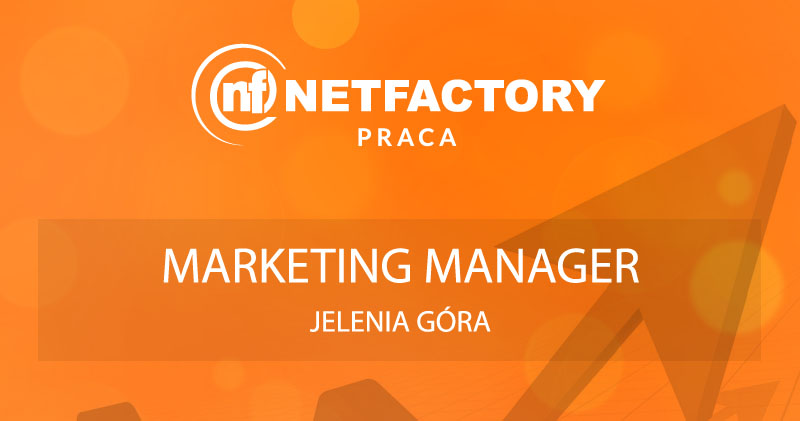 Marketing Manager - Jelenia Góra